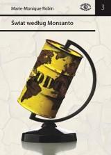 Świat według Monsanto [Marie-Monique Robin]
