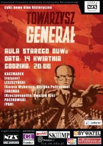 """Plakat pokazu filmu """"Towarzysz Generał"""", Warszawa, 14 kwietnia 2011 r."""