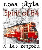 Nowa płyta Spirit of 84 – X lat zespołu
